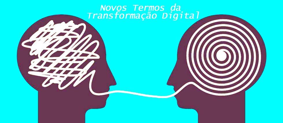 termos novos da transformação digital
